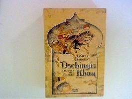 Dschingis Khan : Herrscher des Himmels ; Roman.