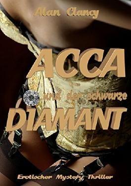 Acca: und der schwarze Diamant
