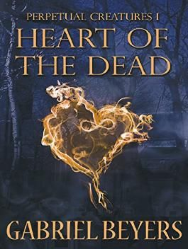 Heart of the Dead: A Paranormal Vampire/Ghost Dark Fantasy Series (Perpetual Creatures Book 1)