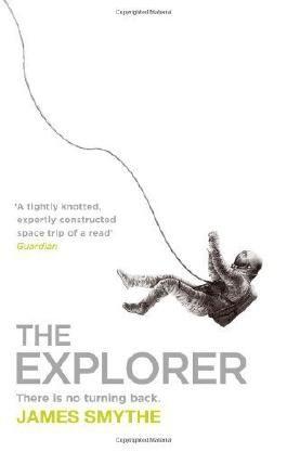 The Explorer by Smythe, James (2013) Paperback