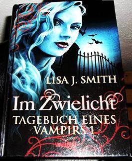 Im Zwielicht; Tagebuch eines Vampiers 1
