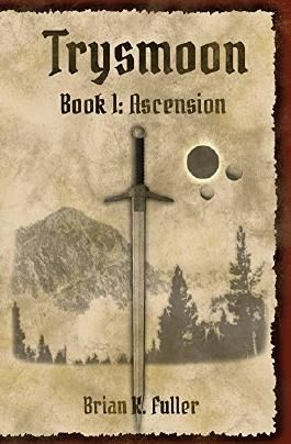 Trysmoon Book 1: Ascension (The Trysmoon Saga)