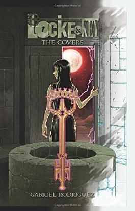 Locke & Key: The Covers of Gabriel Rodriguez by N/A (2014) Hardcover