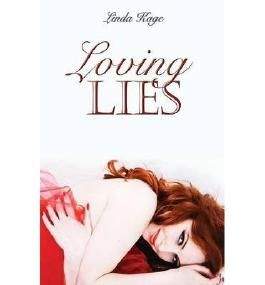 BY Kage, Linda ( Author ) [ LOVING LIES ] Sep-2014 [ Paperback ]