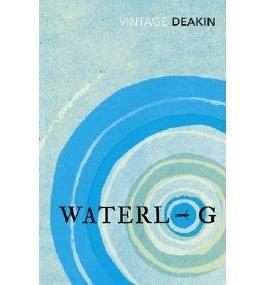 [(Waterlog)] [ By (author) Roger Deakin ] [August, 2014]