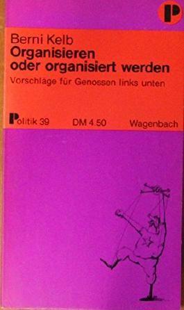 Organisieren oder organisiert werden
