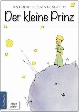 Der kleine Prinz: Mit den Zeichnungen des Verfassers