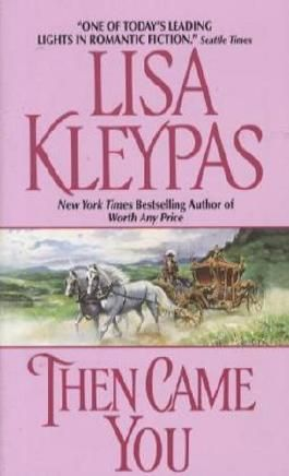 By Lisa Kleypas Then Came You (Avon Historical Romance) [Mass Market Paperback]
