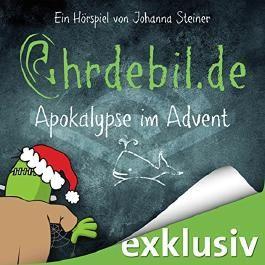 Apokalypse im Advent (Ohrdebil.de 2)