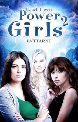 Power Girls - Enttarnt