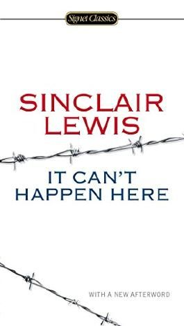 [It Can't Happen Here] (By: Sinclair Lewis) [published: April, 2014]