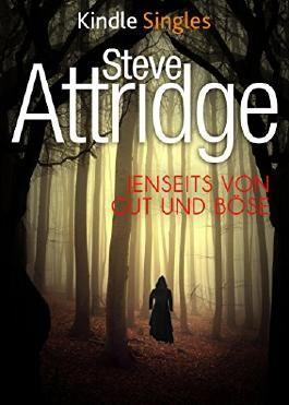 Jenseits von Gut und Böse (Kindle Single)