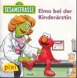 Elmo bei der Kinderärztin - Sesamstrasse 123 - Pixi-Buch 1628 (Einzeltitel) aus Pixi-Serie 181