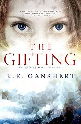 The Gifting (The Gifting Series Book 1)