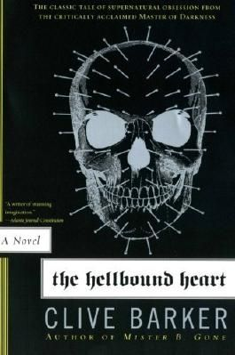 The Hellbound Heart: A Novel by Barker, Clive (2007) Paperback