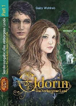 Eldorin - Das verborgene Land (Part I)
