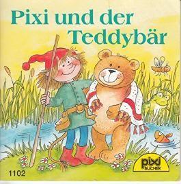 Pixi und der Teddybär - Pixi-Buch Nr. 1102 - Einzeltitel aus PIXI-Serie 129 (aus Kassette)