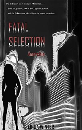Fatal Selection: Anarchie