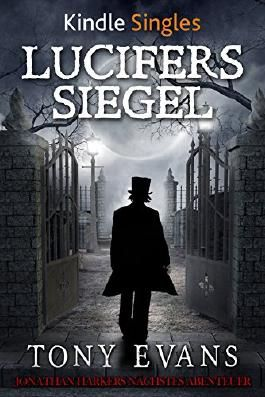 Lucifers Siegel (Kindle Single)