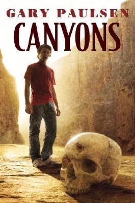 Canyons by Paulsen, Gary (2011) Paperback