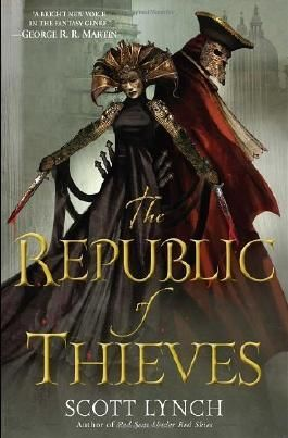 The Republic of Thieves (Gentleman Bastards) Hardcover October 8, 2013