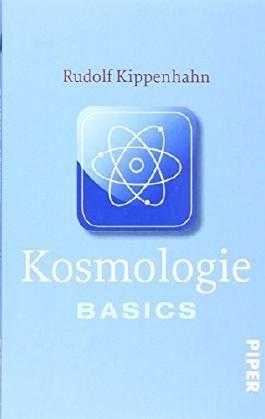 Kosmologie: Basics von Rudolf Kippenhahn (1. Juni 2011) Taschenbuch