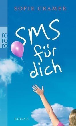 SMS für dich von Sofie Cramer (2. Mai 2009) Taschenbuch