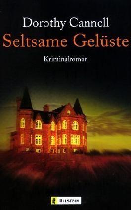 Seltsame Gelüste: Kriminalroman (Ein Ellie-Haskell-Krimi, Band 2) von Dorothy Cannell (1. August 2001) Taschenbuch