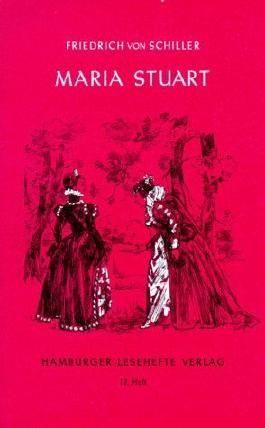 Hamburger Lesehefte, Nr.12, Maria Stuart von Friedrich von Schiller (2012) Taschenbuch