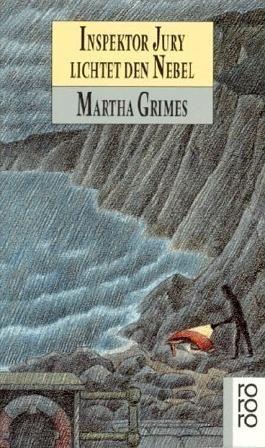 Inspektor Jury lichtet den Nebel von Martha Grimes (1995) Taschenbuch