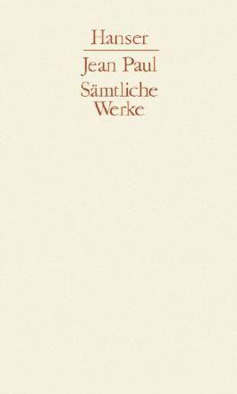 Sämtliche Werke, 10 Bde., Bd.3, Titan von Norbert Miller (Herausgeber), Jean Paul (1. Januar 1961) Gebundene Ausgabe