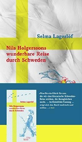 Nils Holgerssons wunderbare Reise durch Schweden (Sonderausgabe der Anderen Bibliothek, Band 359) von Selma Lagerlöf (19. Januar 2015) Gebundene Ausgabe