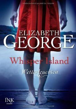 Whisper Island - Wetterleuchten von Elizabeth George (17. Oktober 2013) Gebundene Ausgabe