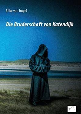 Die Bruderschaft von Katendijk: Kriminalroman von Silke van Impel (September 2014) Broschiert