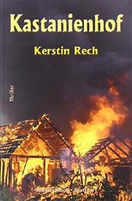 Kastanienhof von Kerstin Rech (10. September 2011) Broschiert