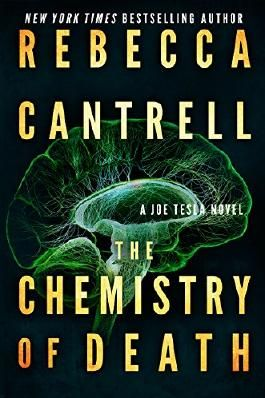 The Chemistry of Death (Joe Tesla Series Book 3)