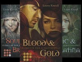 Elemente der Schattenwelt (Reihe in 3 Bänden)