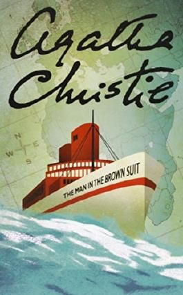 The Man in the Brown Suit (Agatha Christie Collection) by Agatha Christie (6-May-2008) Paperback
