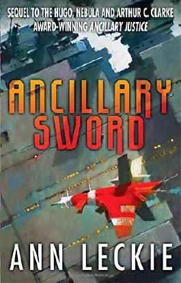 Ancillary Sword (Imperial Radch) by Ann Leckie (7-Oct-2014) Paperback