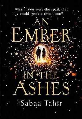 An Ember in the Ashes by Sabaa Tahir (4-Jun-2015) Hardcover