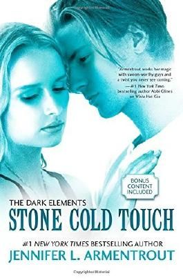 Stone Cold Touch (Dark Elements Trilogy) by Jennifer L. Armentrout (21-Oct-2014) Paperback
