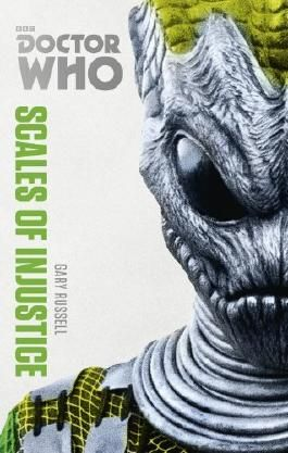Doctor Who: Scales of Injustice: The Monster Collection Edition (Doctor Who (BBC)) by Gary Russell (6-Mar-2014) Paperback