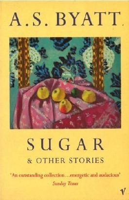 Sugar And Other Stories by A S Byatt (7-Nov-1996) Paperback