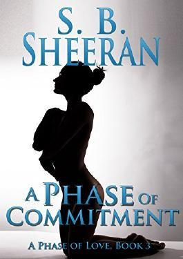A Phase of Commitment (A Phase of Love Book 3)