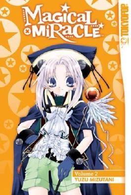 Magical x Miracle Volume 2 by Yuzu Mizutani (Artist, Author) (8-Aug-2006) Paperback