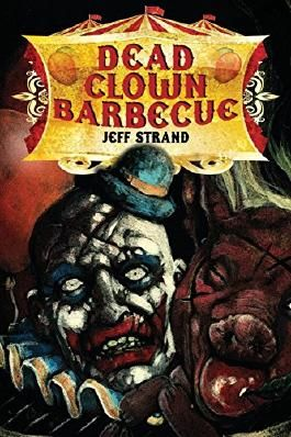 Dead Clown Barbecue by Jeff Strand (27-Mar-2013) Paperback