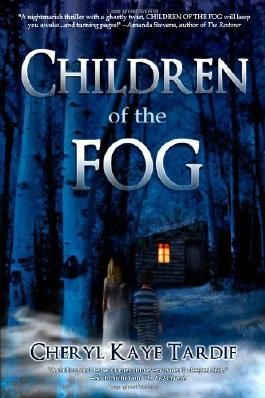 Children of the Fog by Cheryl Kaye Tardif (22-Mar-2011) Paperback