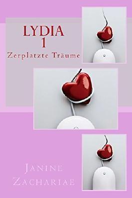 Lydia: Zerplatzte Träume (German Edition)