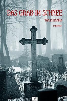 Das Grab im Schnee: Tödlicher Waldgasthof (German Edition)