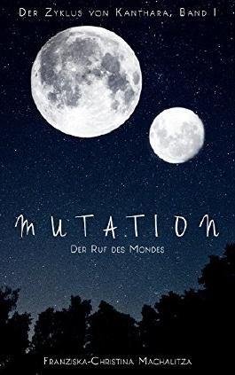 Mutation: Der Ruf des Mondes